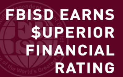 graphic FBISD earns superior rating in financial accountablity